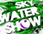 skywatershow